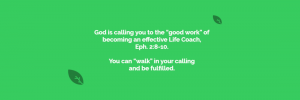 God is calling you be a life coach