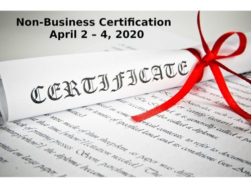 Non Business Certification April 2 – 4 2020