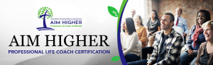 Aim Higher Life Coaching Banner 5