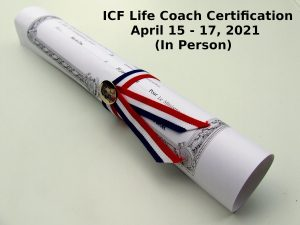 ICF Life Coach Certification April 15 17 2021