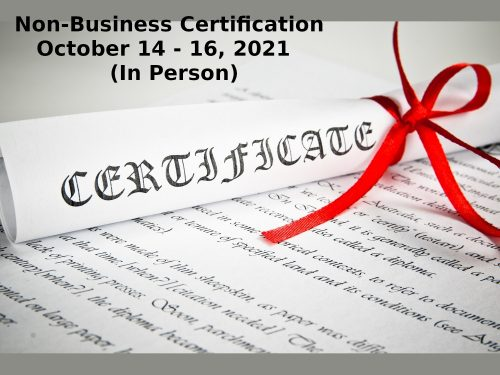 Non Business Certification October 14 16 2021