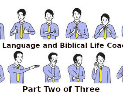 Body Language and Biblical Counseling – Part Two of Three