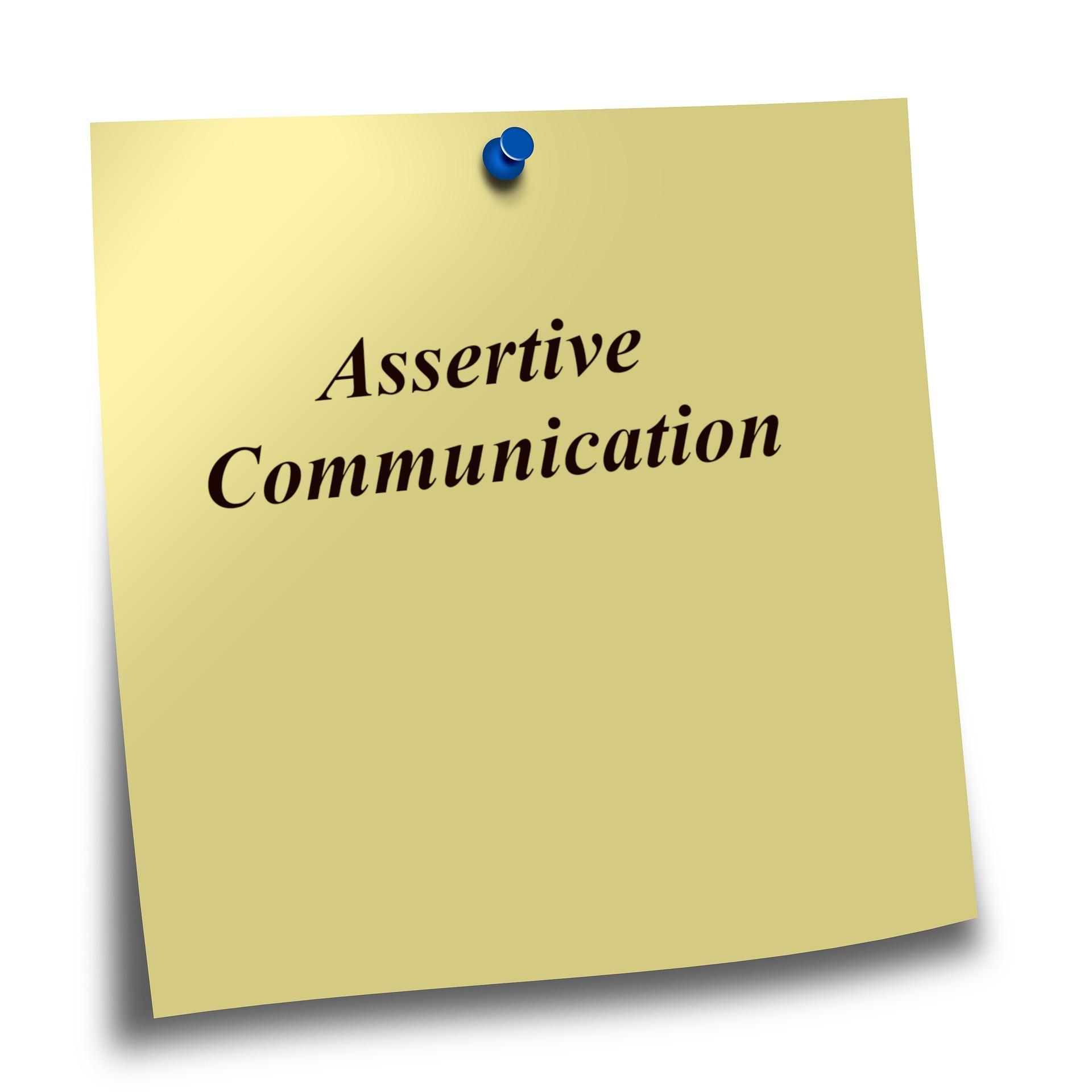 Develop Assertive Communication